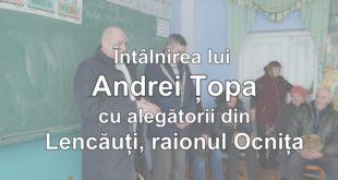 Întâlnirea lui Andrei Țopa cu alegătorii din Lencăuți, raionul Ocnița